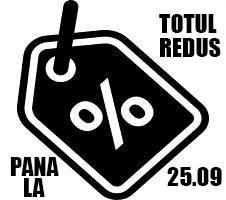 SAPTAMANA REDUCERILOR! TOTUL REDUS PANA LUNI 25.09.2017